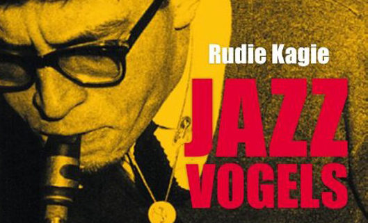 Literaturia dag 1: Rudie Kagie – Jazzvogels